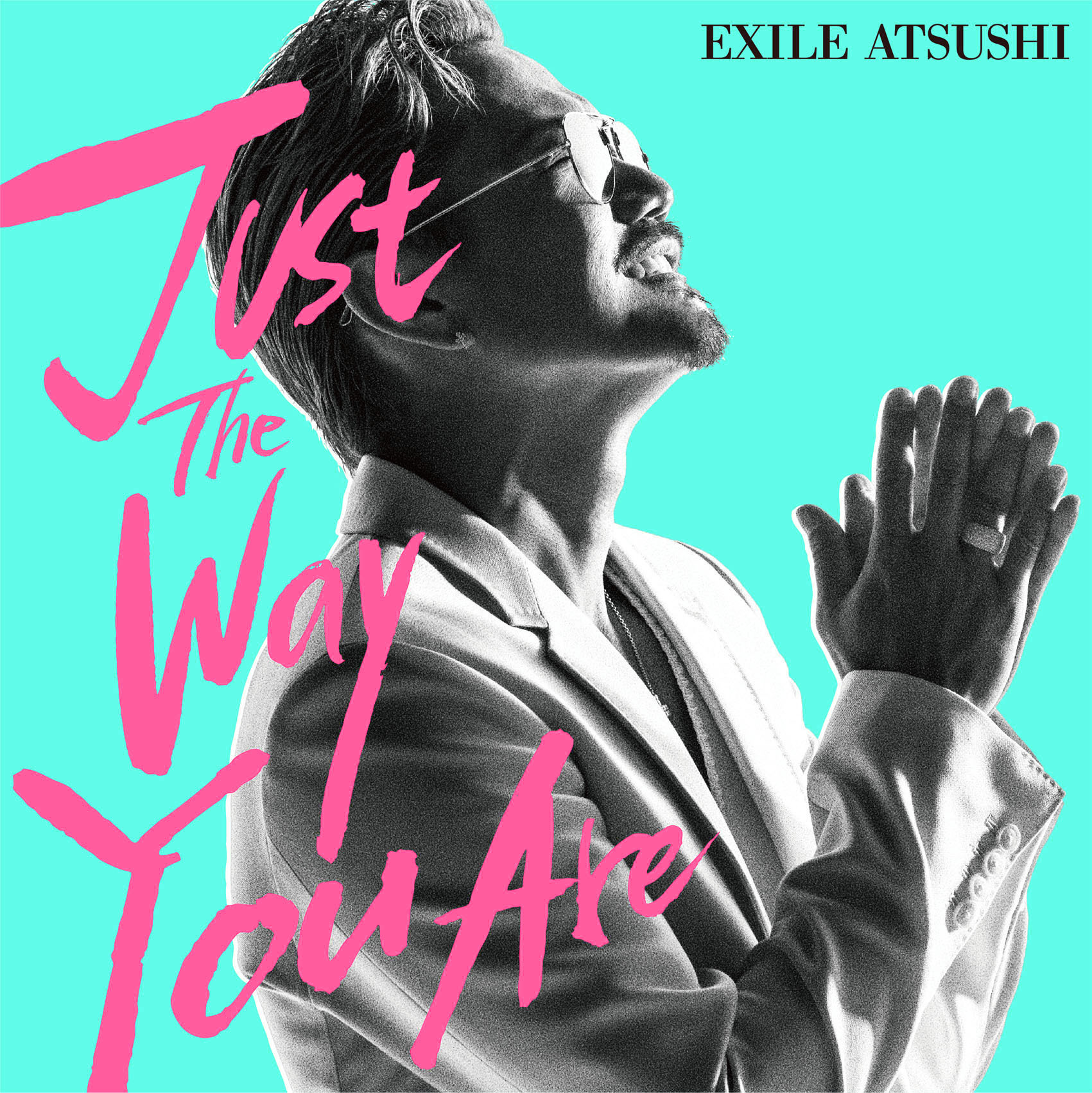 EXILE ATSUSHI「Just The Way You Are」CDジャケット写真