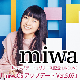 miwa、ニューシングル発売記念LINE LIVE配信が決定