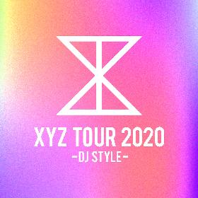 luz、センラ、Geroら出演 『XYZ TOUR 2020 -DJ Style-』と女性&男性ライブの開催が決定