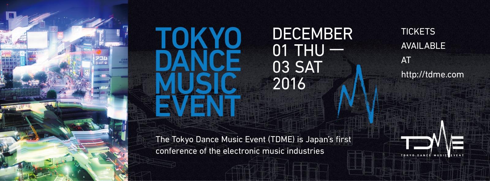 『TOKYO DANCE MUSIC EVENT』