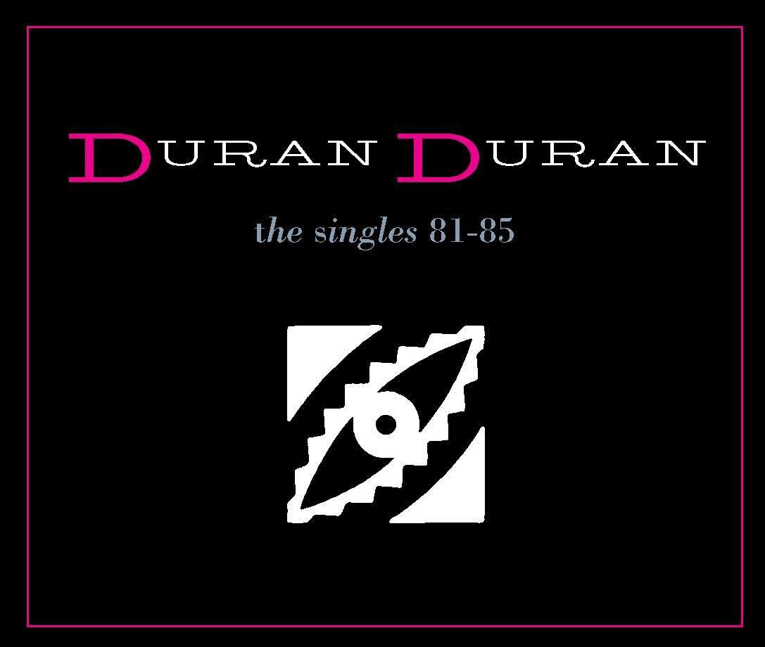 デュラン・デュラン『ザ・シングルズ 81-85』