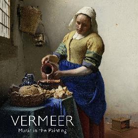 「フェルメールの絵から聴こえる音楽」がコンセプト 『フェルメール展』公式タイアップCDが発売中
