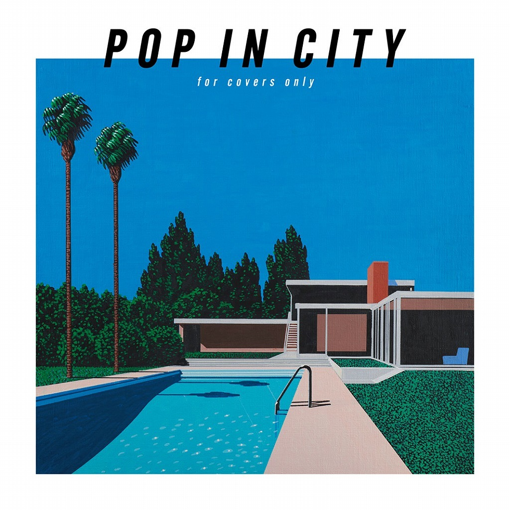 『POP IN CITY ~for covers only~』初回生産限定盤