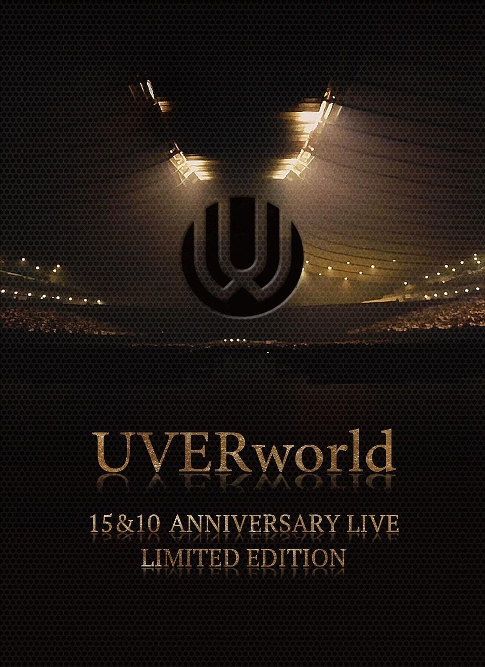 UVERworld 15&10 Anniversary Live LIMITED EDITION