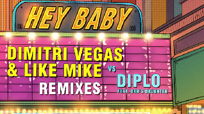 ディミトリ・ヴェガス&ライク・マイクとディプロの「Hey Baby」を豪華アーティストがリミックス