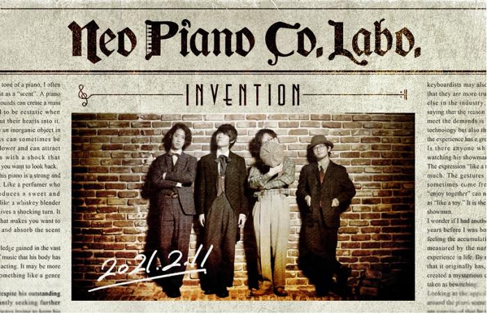 """『NEO PIANO CO.LABO. """"Invention""""』"""