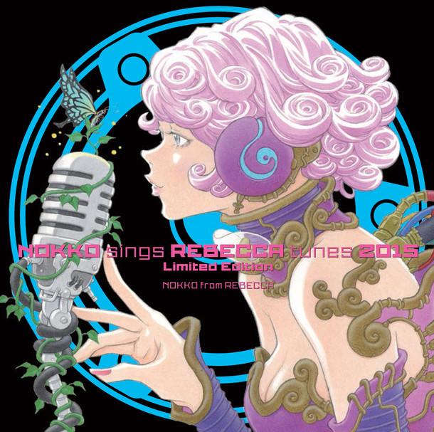 NOKKO from REBECCA「NOKKO sings REBECCA tunes 2015」Loppi・HMV限定盤ジャケット