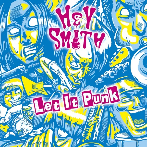 HEY-SMITH『Let It Punk』