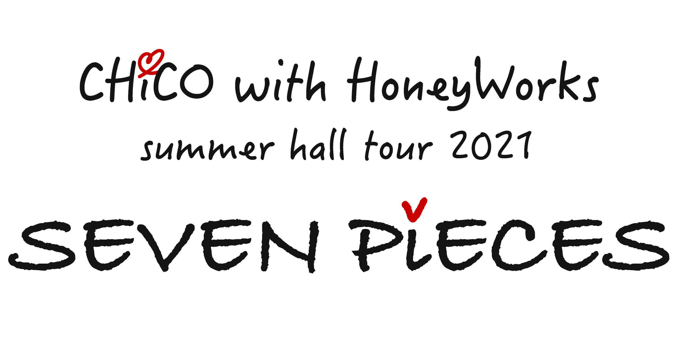 『CHiCO with HoneyWorks summer hall tour 2021 SEVEN PiECES』ロゴ