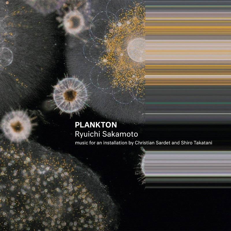 坂本龍一『PLANKTON』