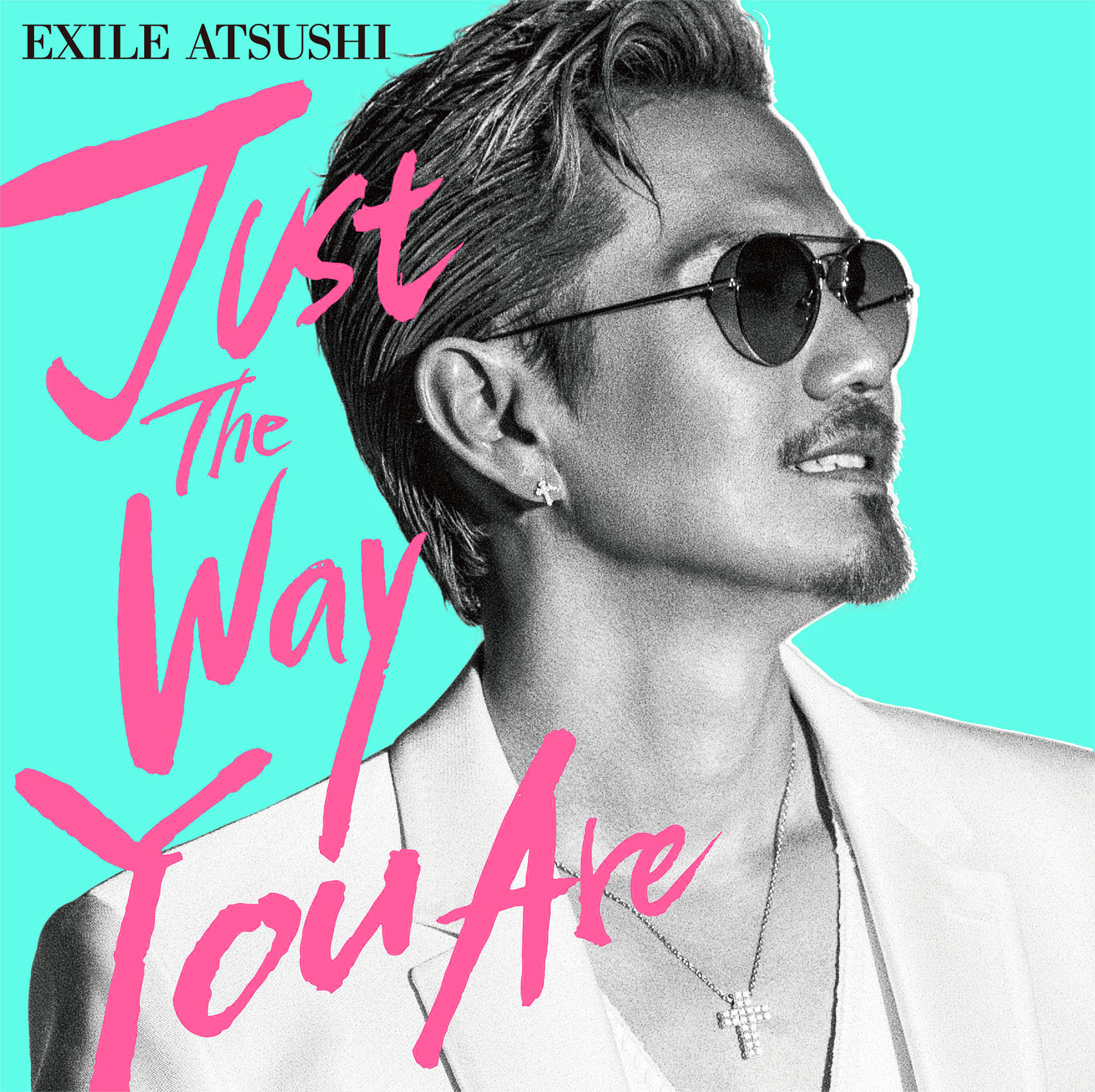 EXILE ATSUSHI「Just The Way You Are」CD+DVDジャケット写真