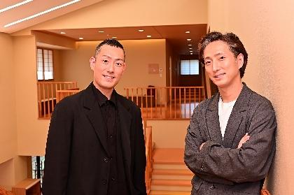 中村勘九郎、中村七之助に聞く~父・勘三郎が遺してくれた『赤坂大歌舞伎』に臨む思い