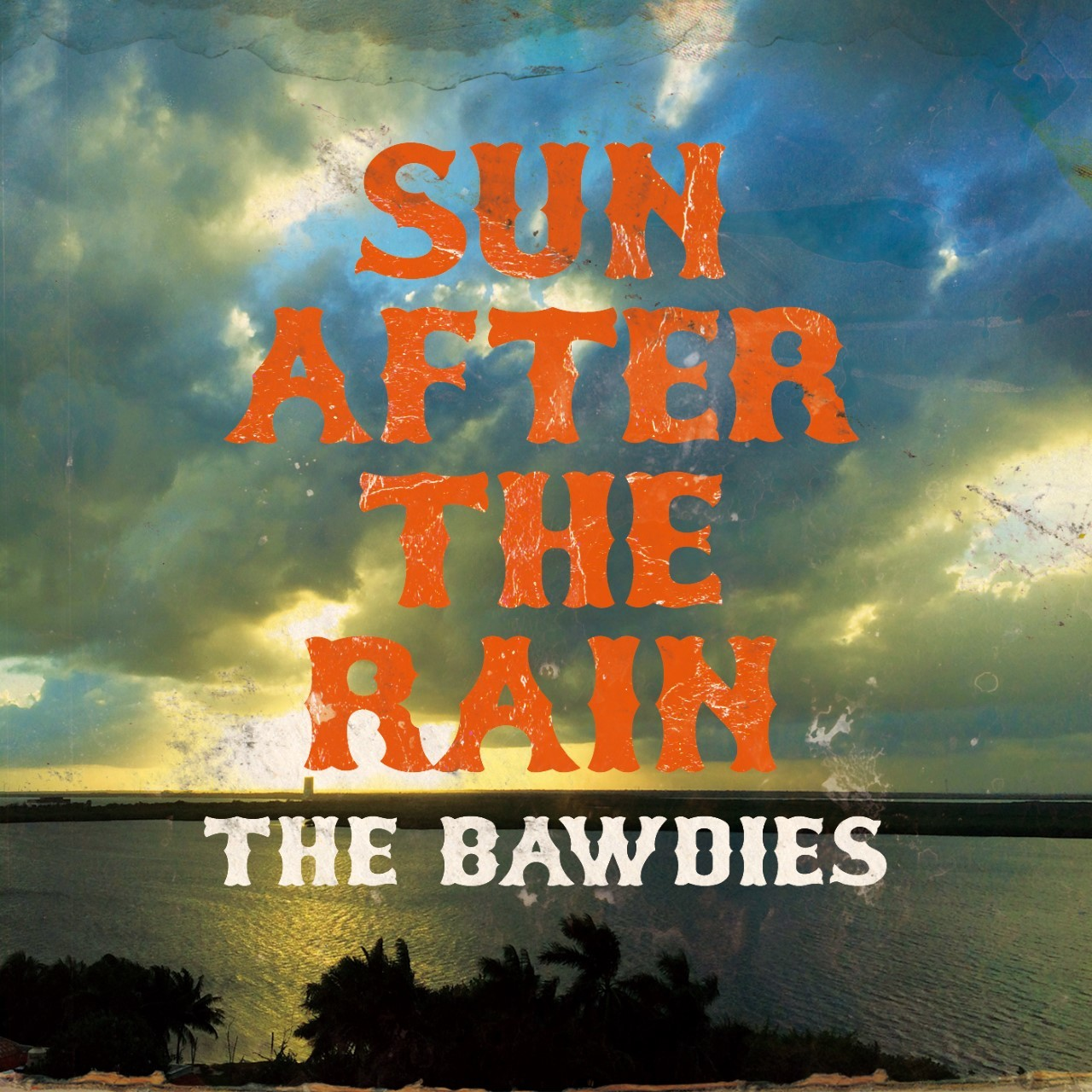 THE BAWDIES「SUN AFTER THE RAIN」