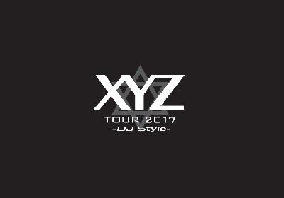 『XYZ TOUR 2017 -DJ Style-』にun:c、赤飯、みーちゃんら8組追加