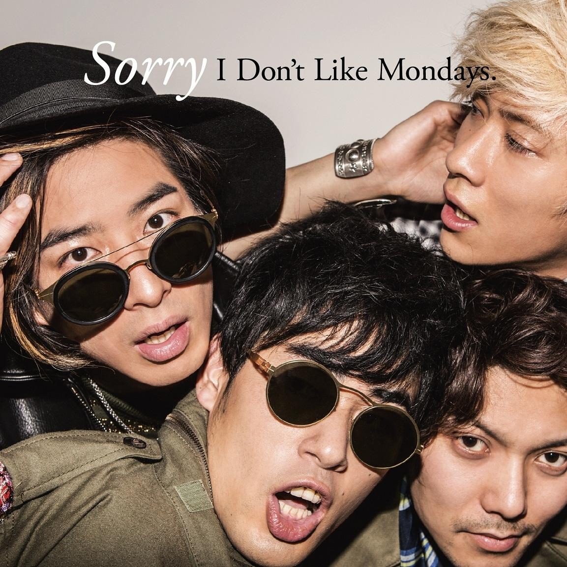 I Don't Like Mondays.「Sorry」初回限定盤
