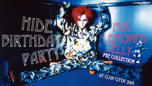 「hide Birthday Party 2015~MIX LEMONed JELLY pre collection~」メインビジュアル