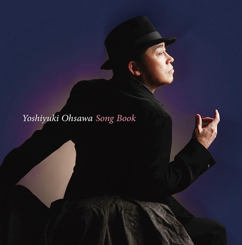 大澤誉志幸『大澤誉志幸 SONG BOOK』