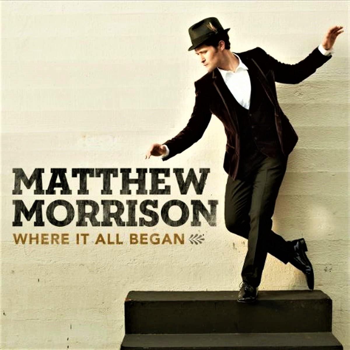 マシュー・モリソン「Matthew Morrison / Where It All Began」(2013年)
