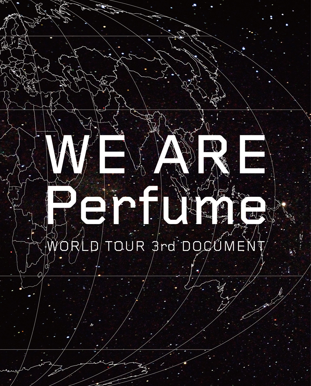 Perfume『WE ARE Perfume -WORLD TOUR 3rd DOCUMENT』