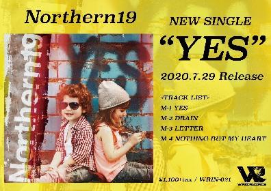 Northern19、新体制初の音源「YES」を7月にリリース決定