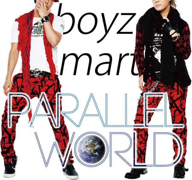 boyz mart「PARALLEL WORLD」ジャケット