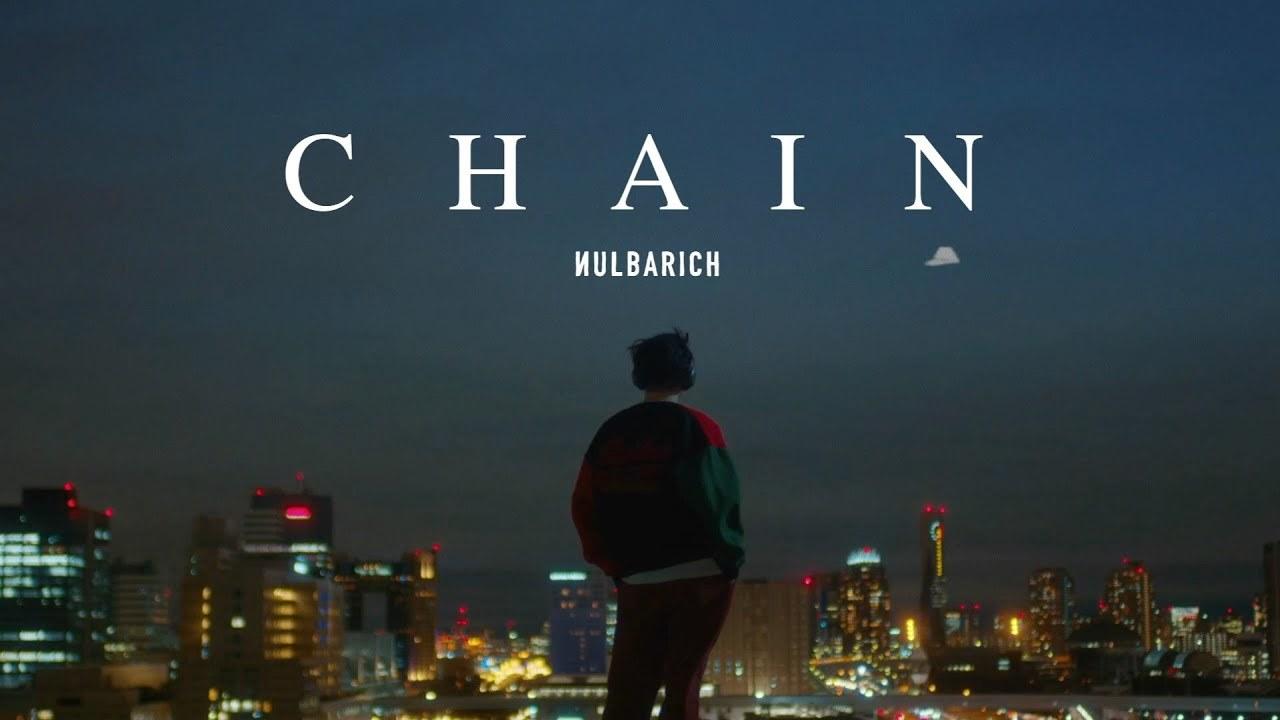 Nulbarich「CHAIN」MV