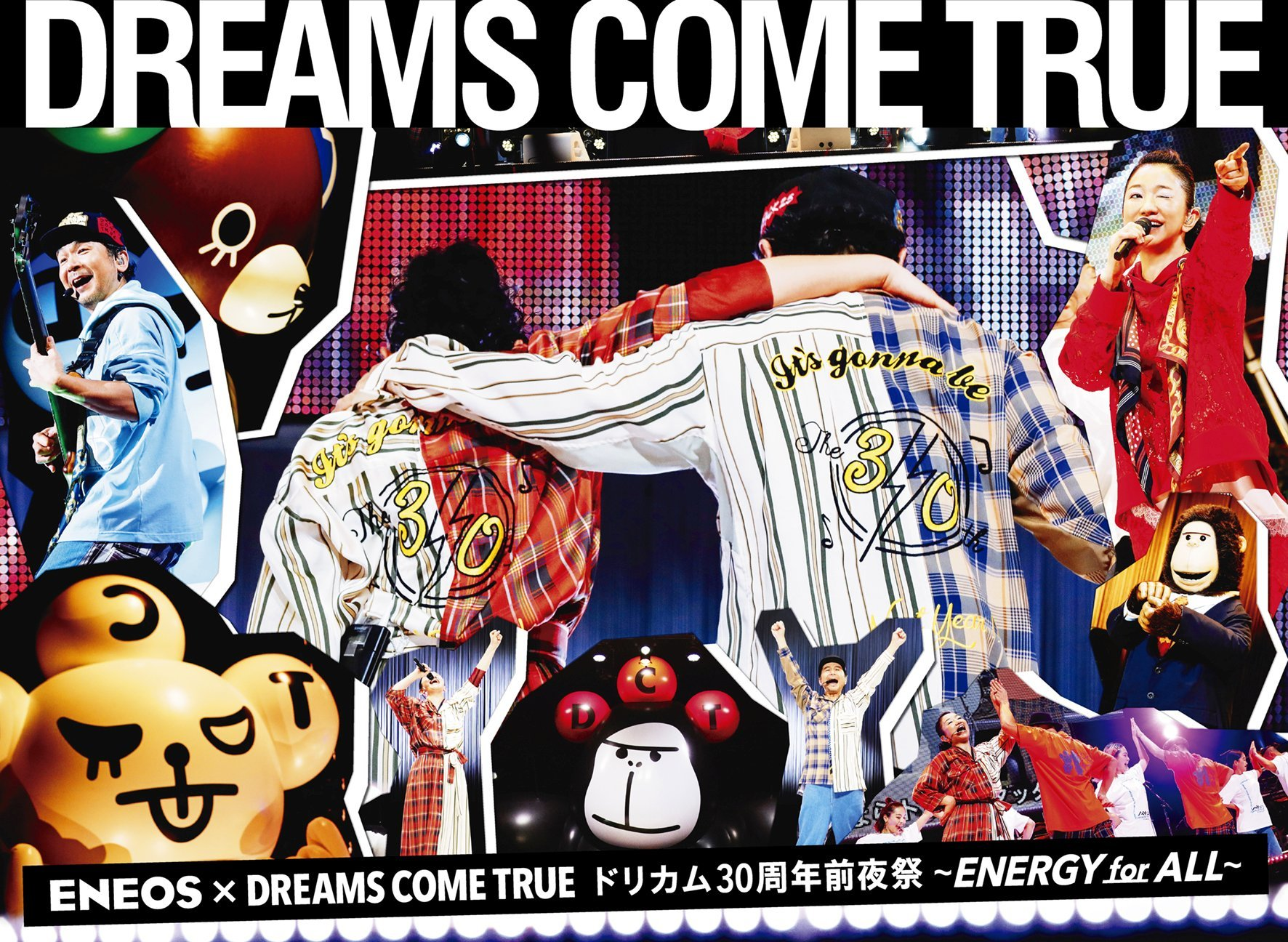 『ENEOS×DREAMS COME TRUE ドリカム30周年前夜祭 〜ENERGY for ALL〜』