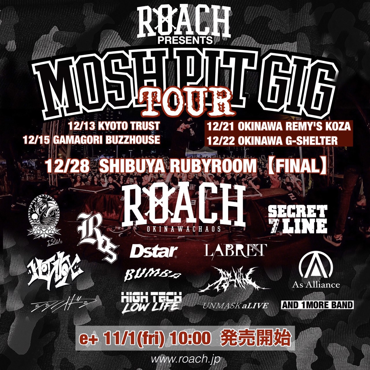 ROACH PRESENTS MOSH PIT GIG TOUR