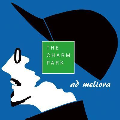THE CHARM PARK / ad meliora