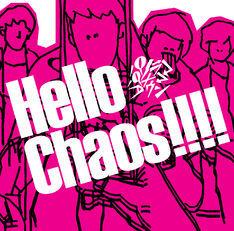 『Hello Chaos!!!!』