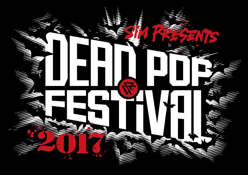 『DEAD POP FESTiVAL 2017』