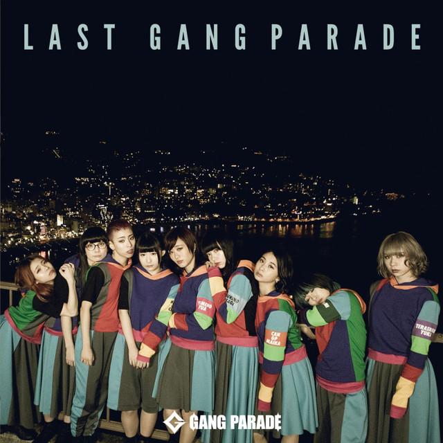 GANG PARADE「LAST GANG PARADE」ジャケット