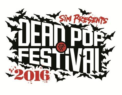 DEAD POP FESTiVAL 2016