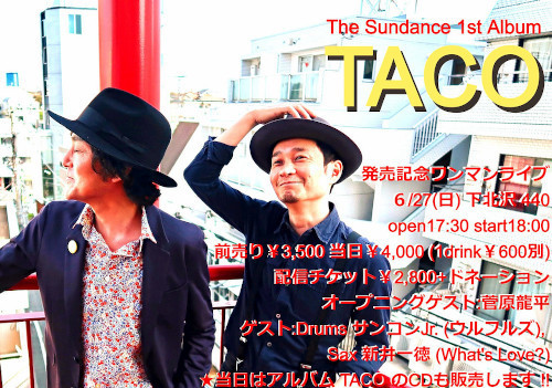 "The Sundance 1st Album"" TACO ""発売記念ワンマンライブ フライヤー"