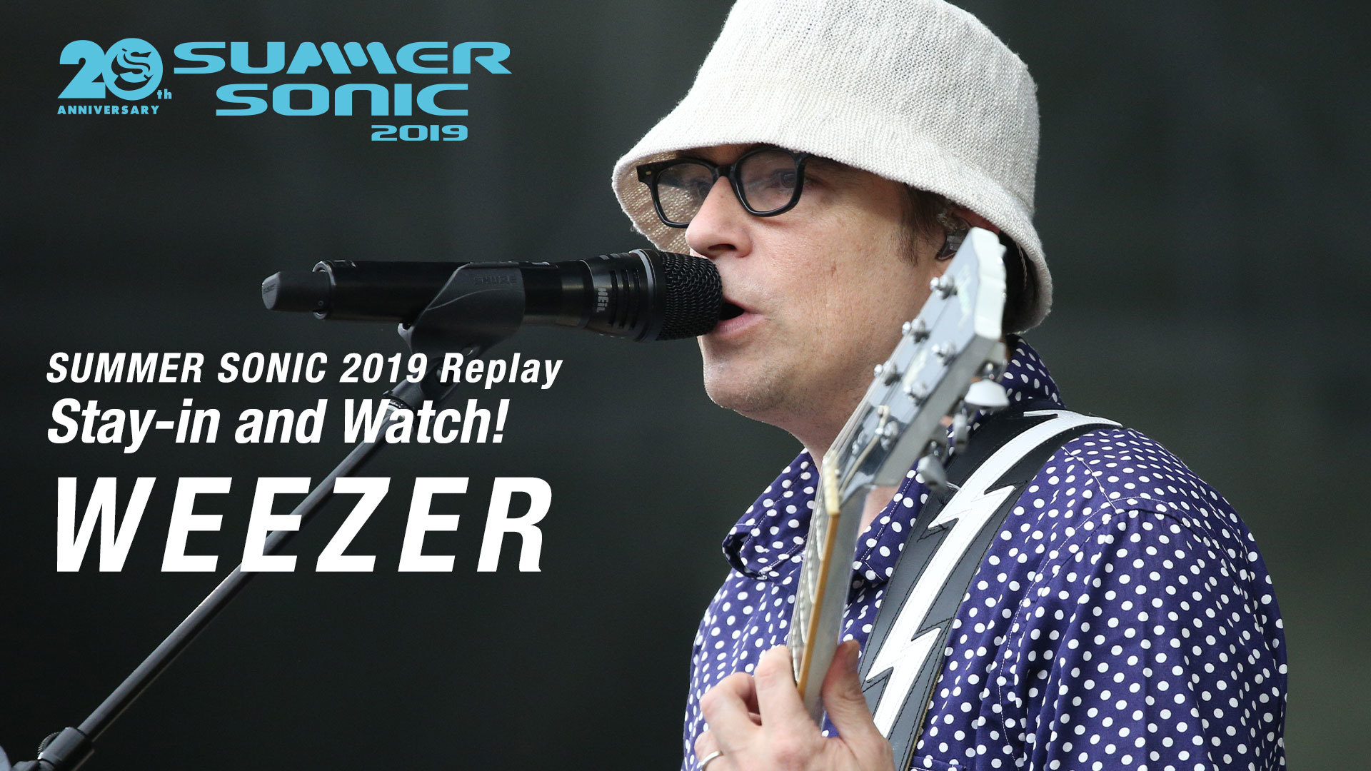 SUMMER SONIC 2019 Replay:Stay-in and Watch!