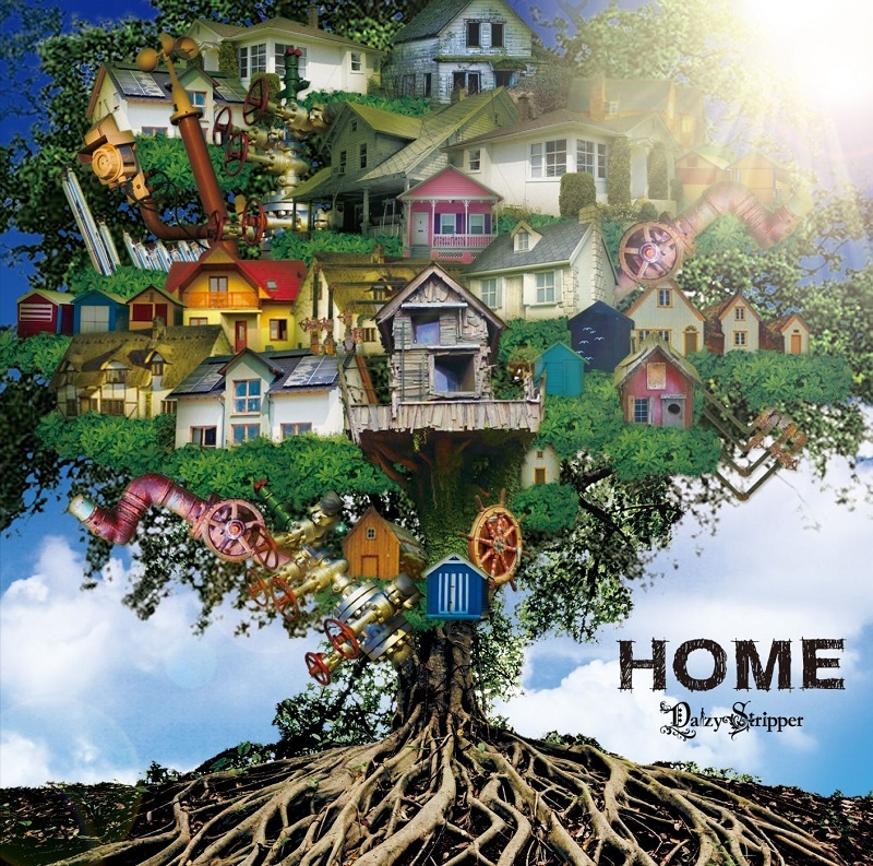 DaizyStripper『HOME』B-TYPE