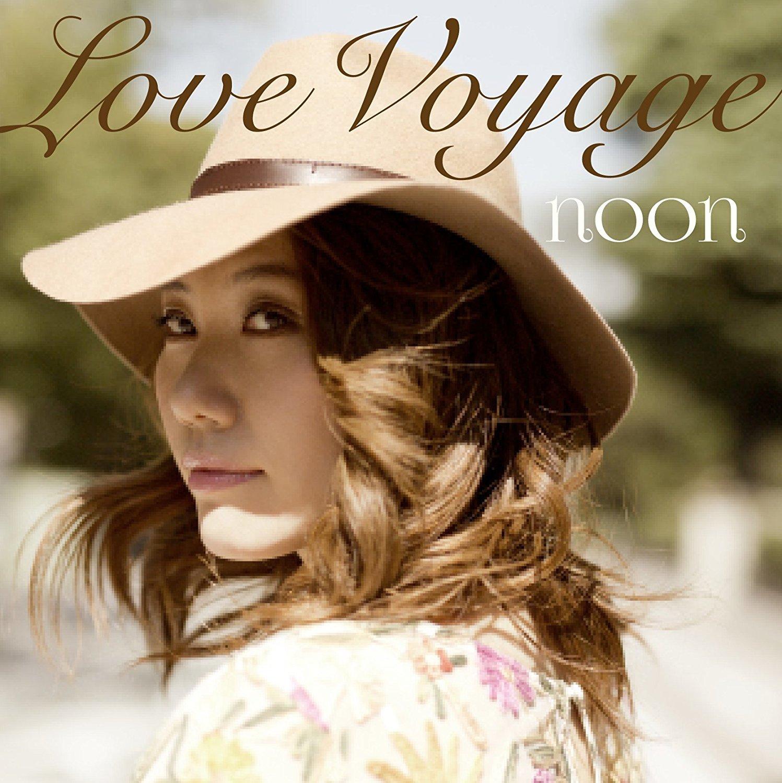 noon『LOVE VOYAGE』