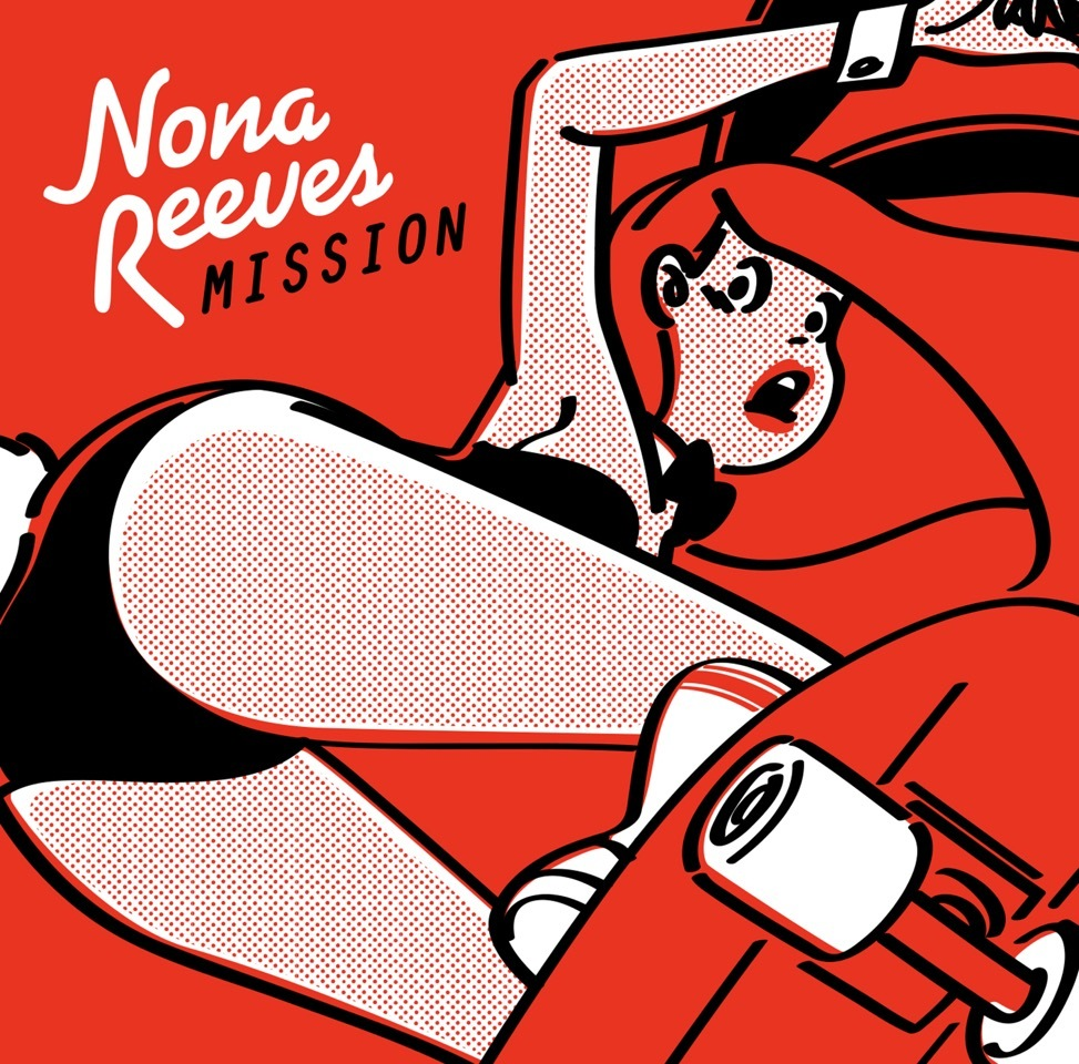 NONA REEVES『MISSION』