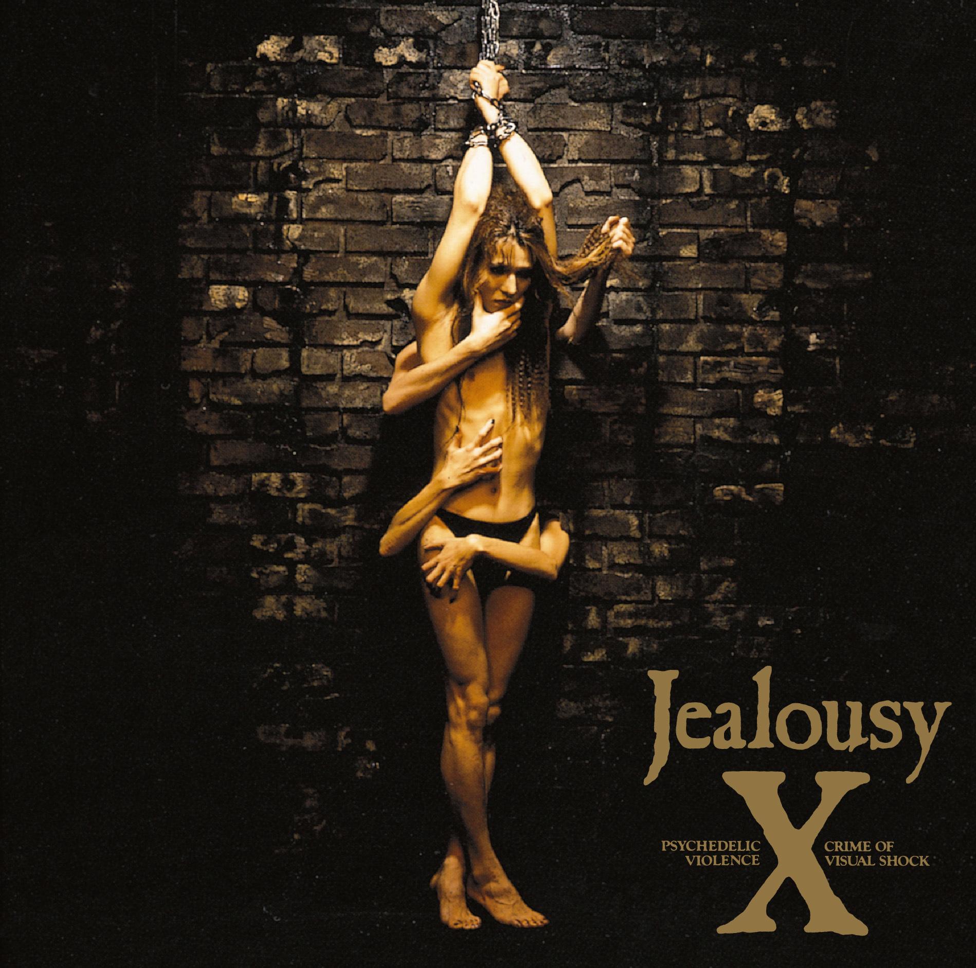 X『Jealousy』