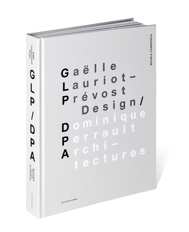 Gaëlle Lauriot-Prévost Design/ Dominique Perrault Architecture/ 2016/ Éditions, Norma/ 書籍
