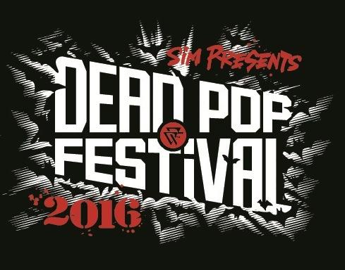 『DEAD POP FESTiVAL 2016』