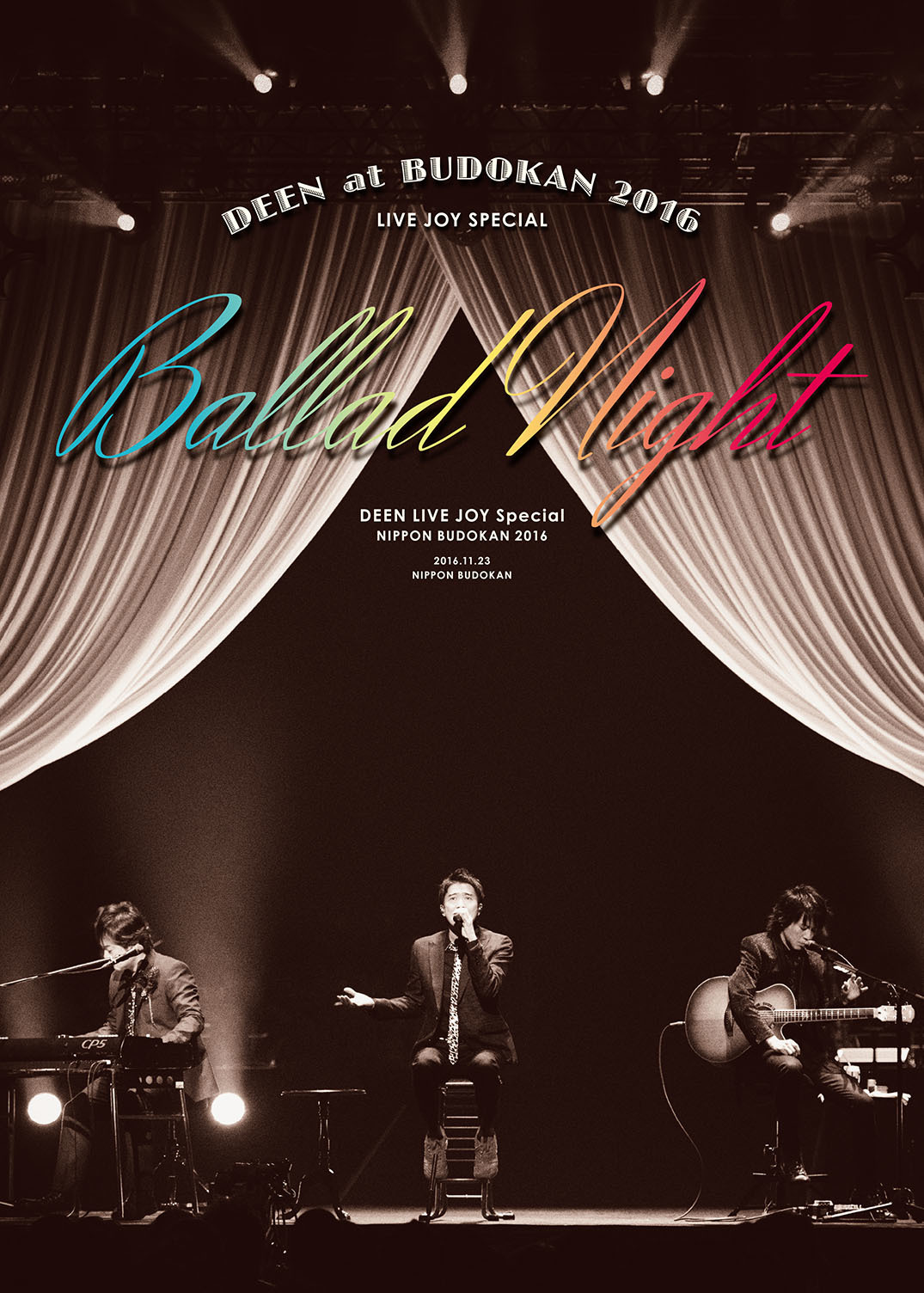 DEEN『DEEN at 武道館 2016 LIVE JOY SPECIAL ~Ballad Night~』DVD
