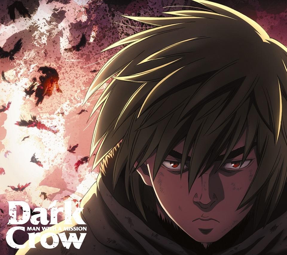 MAN WITH A MISSION ニューシングル「Dark Crow」アニメ盤