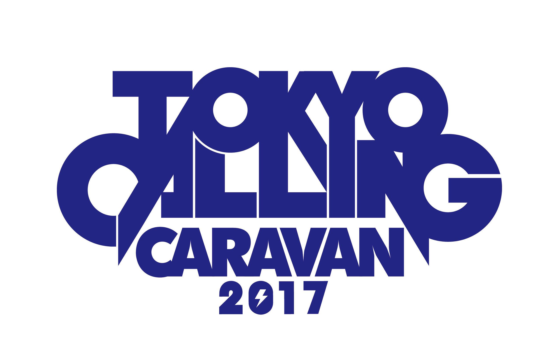 TOKYO CALLING CARAVAN 2017