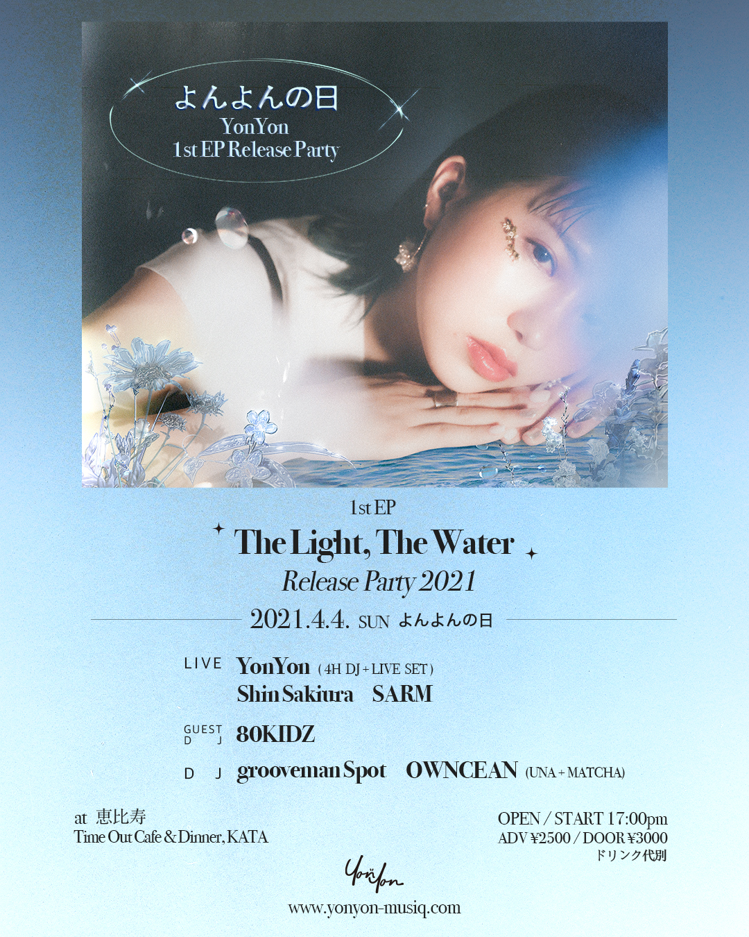 YonYon「よんよんの日」- The Light,The Water Release Party-