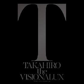 【先ヨミ】EXILE TAKAHIRO、1stソロALが現在1位! AAAベストもセールス伸ばす