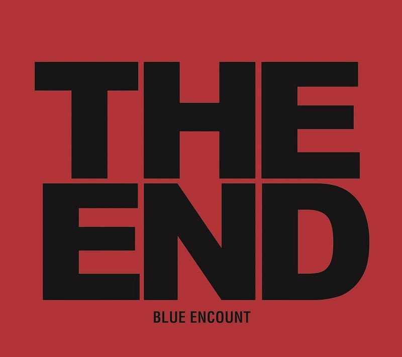 BLUE ENCOUNT『THE END』初回盤