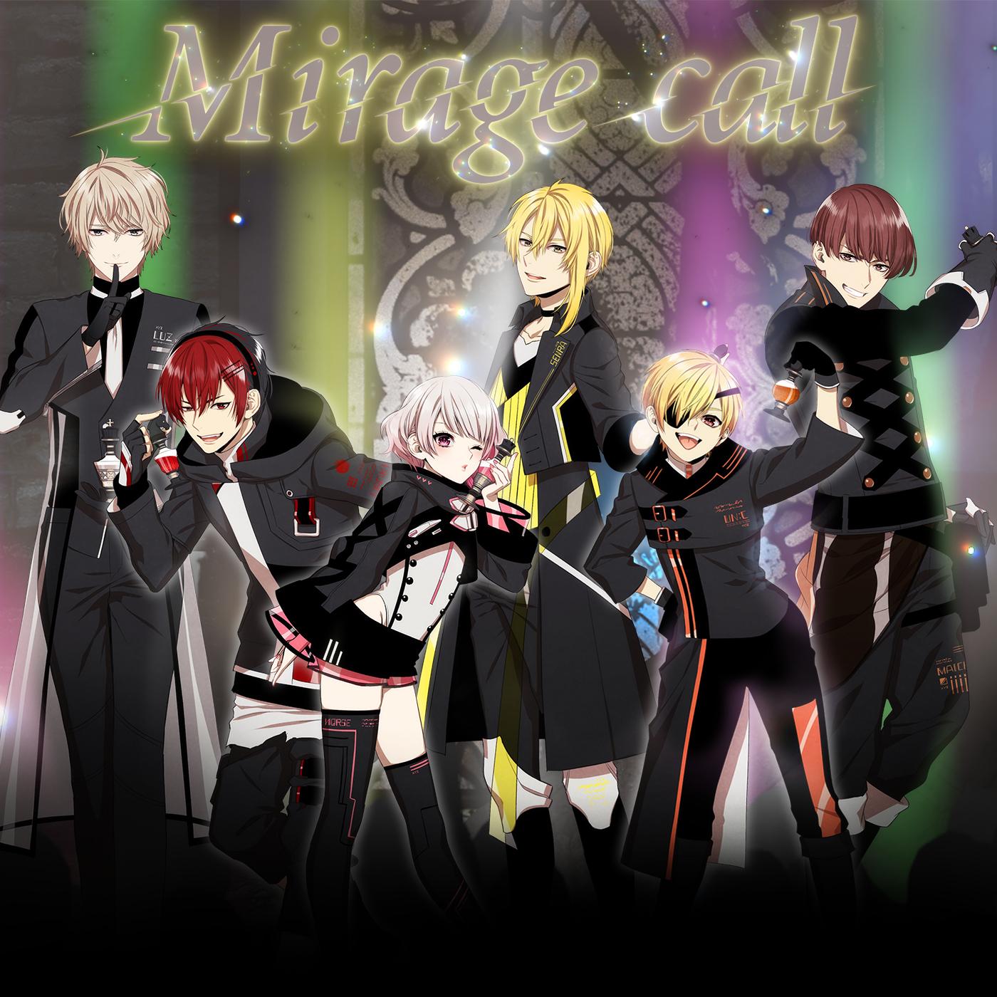 「Mirage call」