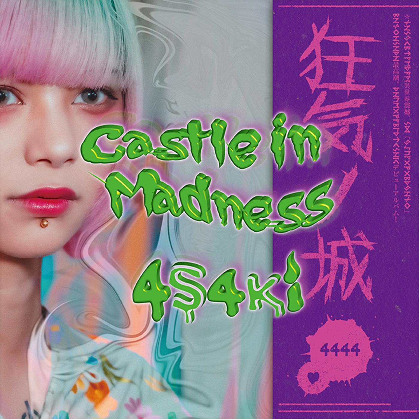 4s4ki 『Castle in Madness』