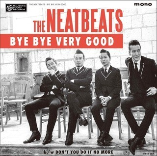 THE NEATBEATS「BYE BYE VERY GOOD」ジャケット